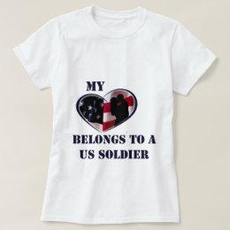 My Heart Belongs to a US Soldier T-Shirt