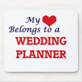 My heart belongs to a Wedding Planner Mouse Pad