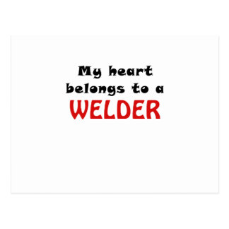My Heart Belongs to a Welder Postcard