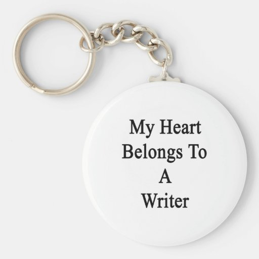 My Heart Belongs To A Writer Basic Round Button Keychain