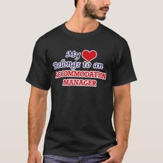 My Heart Belongs to an Accommodation Manager T-Shirt