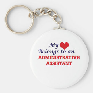 My Heart Belongs to an Administrative Assistant Keychain