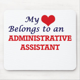 My Heart Belongs to an Administrative Assistant Mouse Pad