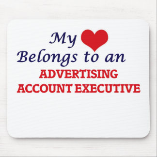 My Heart Belongs to an Advertising Account Executi Mouse Pad