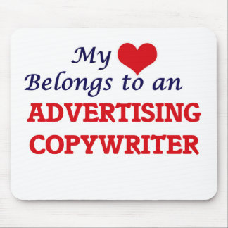 My Heart Belongs to an Advertising Copywriter Mouse Pad
