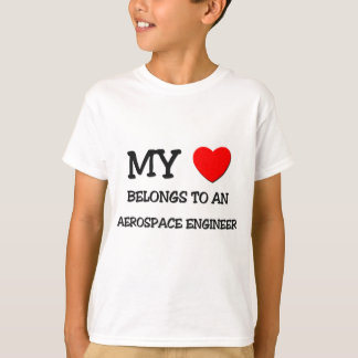 My Heart Belongs To An AEROSPACE ENGINEER T-Shirt