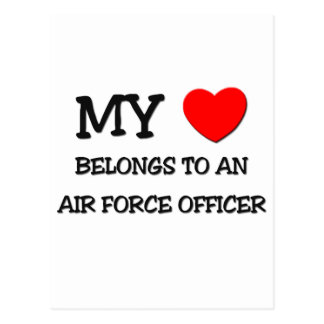 My Heart Belongs To An AIR FORCE OFFICER Post Card