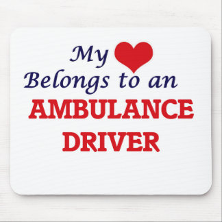 My Heart Belongs to an Ambulance Driver Mouse Pad