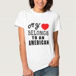 My Heart Belongs To An American T Shirt
