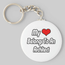 My Heart Belongs To An Architect Basic Round Button Keychain