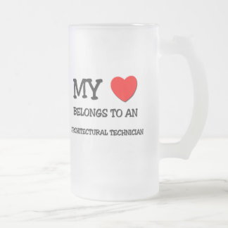 My Heart Belongs To An ARCHITECTURAL TECHNICIAN Frosted Glass Beer Mug