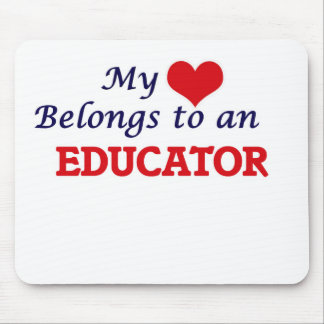 My Heart Belongs to an Educator Mouse Pad