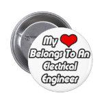 My Heart Belongs To An Electrical Engineer Pinback Buttons