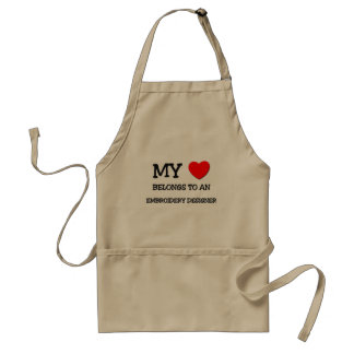 My Heart Belongs To An EMBROIDERY DESIGNER Adult Apron