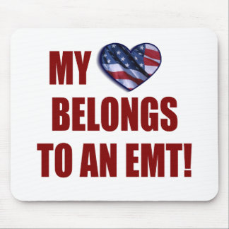 My Heart Belongs to an EMT Mouse Pad