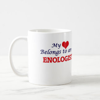 My Heart Belongs to an Enologist Coffee Mug
