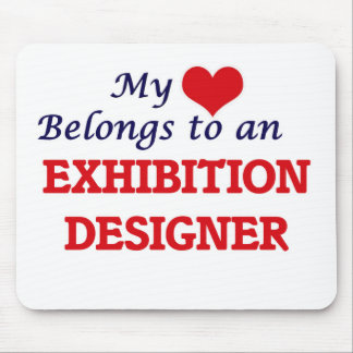 My Heart Belongs to an Exhibition Designer Mouse Pad