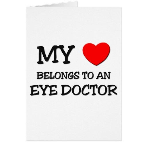 My Heart Belongs To An EYE DOCTOR Greeting Cards