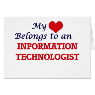 My Heart Belongs to an Information Technologist Card