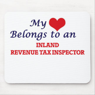 My Heart Belongs to an Inland Revenue Tax Inspecto Mouse Pad