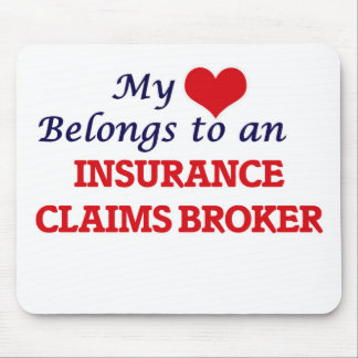 My Heart Belongs to an Insurance Claims Broker Mouse Pad