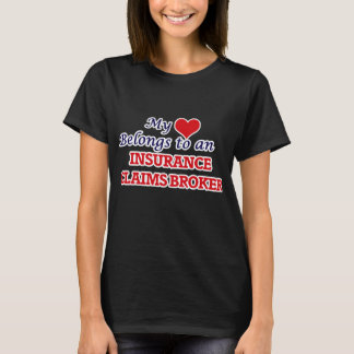 My Heart Belongs to an Insurance Claims Broker T-Shirt