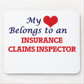 My Heart Belongs to an Insurance Claims Inspector Mouse Pad