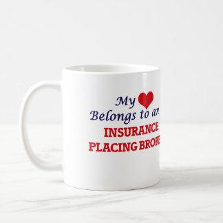 My Heart Belongs to an Insurance Placing Broker Coffee Mug