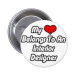 My Heart Belongs To An Interior Designer Button