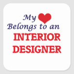 My Heart Belongs to an Interior Designer Square Sticker