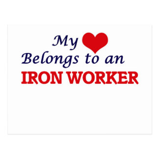 My Heart Belongs to an Iron Worker Postcard