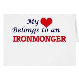 My Heart Belongs to an Ironmonger Card