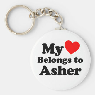My Heart Belongs to Asher Key Chains