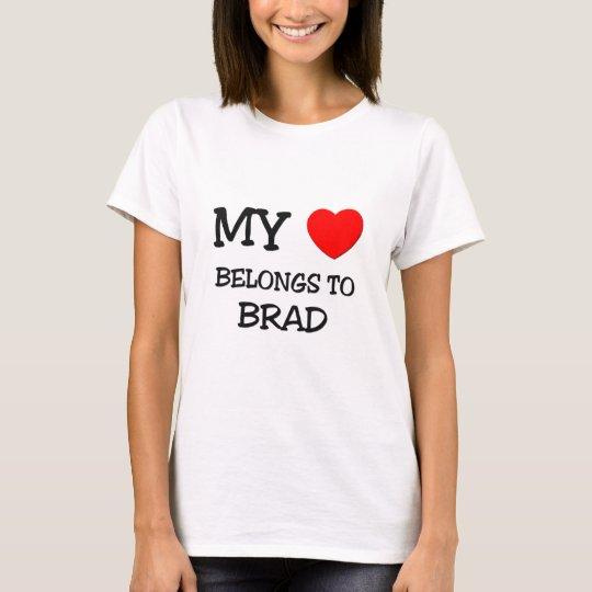 My Heart Belongs to Brad T-Shirt