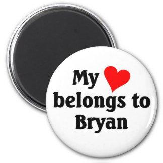 My heart belongs to Bryan 2 Inch Round Magnet