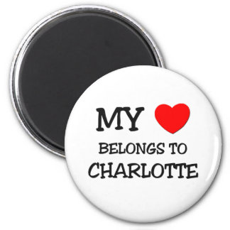 My Heart Belongs To CHARLOTTE 2 Inch Round Magnet