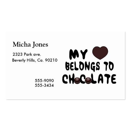 My Heart Belongs To Chocolate Double-Sided Standard Business Cards (Pack Of 100)