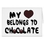 My Heart Belongs To Chocolate Greeting Card
