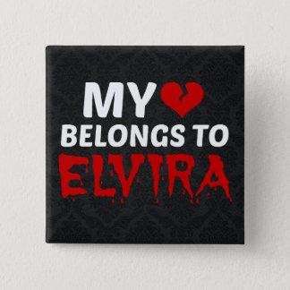 My Heart Belongs to Elvira Pinback Button