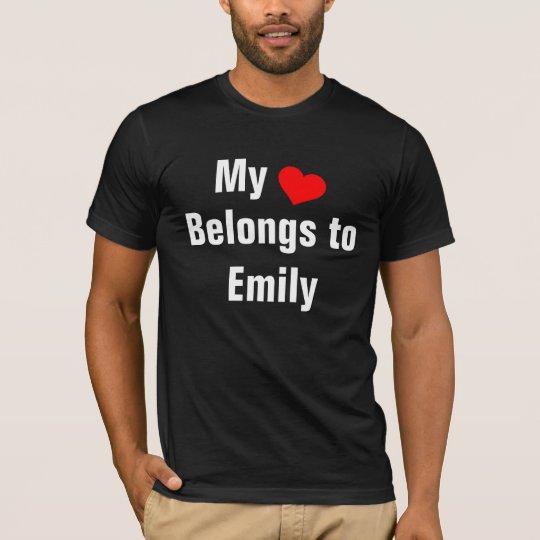 My heart belongs to Emily T-Shirt