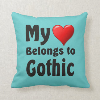 My heart Belongs to Gothic Throw Pillow