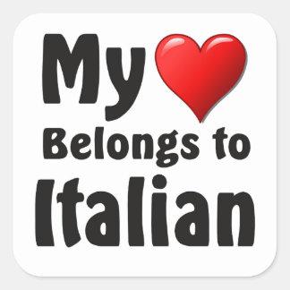 """""""My heart Belongs to Italian"""" Square Sticker"""