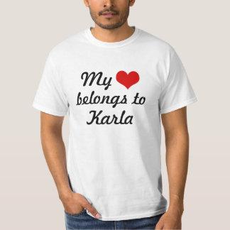 My heart belongs to Karla T Shirt