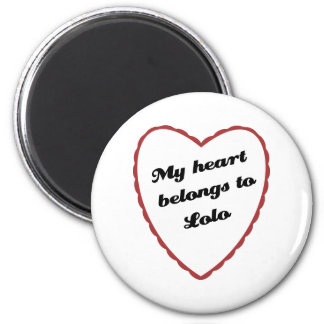 My Heart Belongs to Lolo 2 Inch Round Magnet
