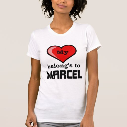 My Heart belongs to Marcel Shirt