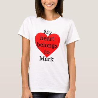 My heart belongs to Mark T-Shirt