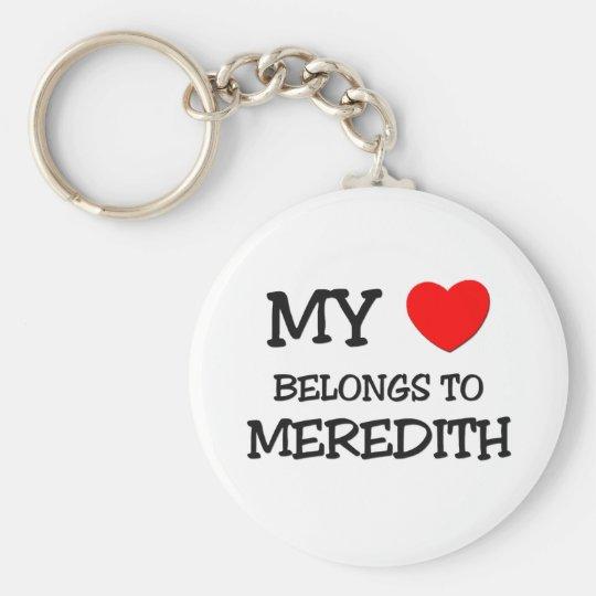 My Heart Belongs To MEREDITH Keychain