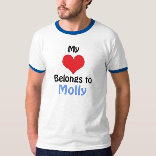 My Heart Belongs to Molly T_Shirt