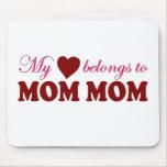 My Heart Belongs to Mom Mom Mouse Pad