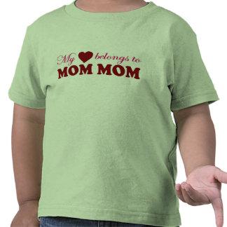 My Heart Belongs to Mom Mom Tshirts